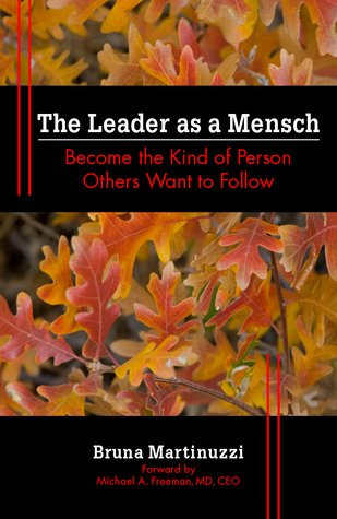 The Leader as a Mensch eftir Bruna Martinuzzi.