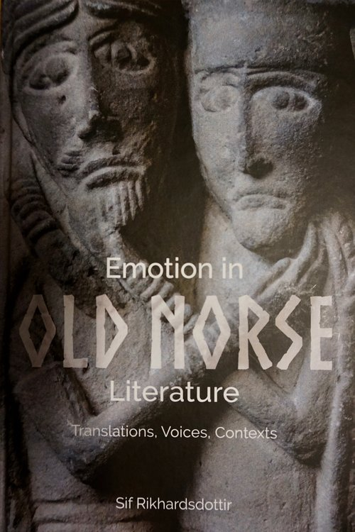 Emotions in Old Norse Literature e. Sif Ríkharðsdóttur
