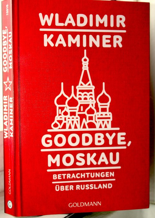 Goodbye Moskau.